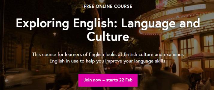 Бесплатный онлайн-курс «Exploring English: Language and Culture»